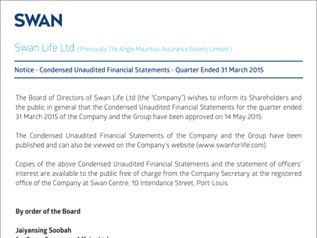 SWAN Lifel Ltd - Notice - Condensed Unaudited Financial Statements - Quarter Ended 31 March 2015