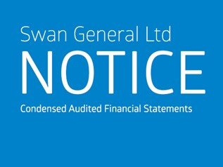 Notice - Swan General Ltd - Condensed Audited Financial Statements - Year Ended 31 December 2017